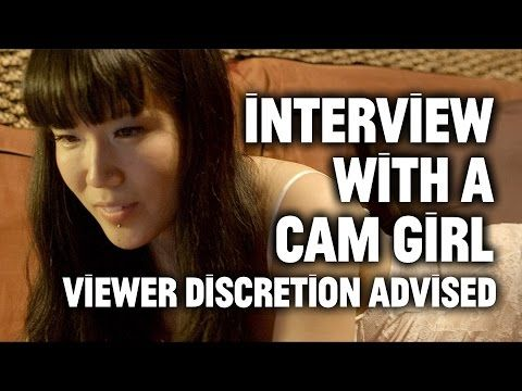 Really. Life of a cam girl you