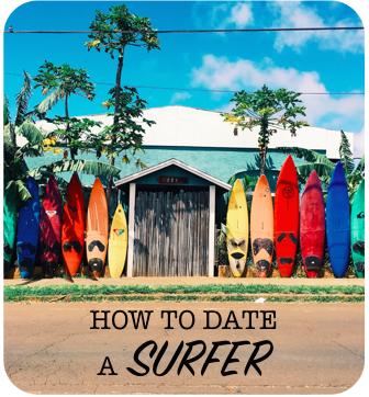 How to date a surfer