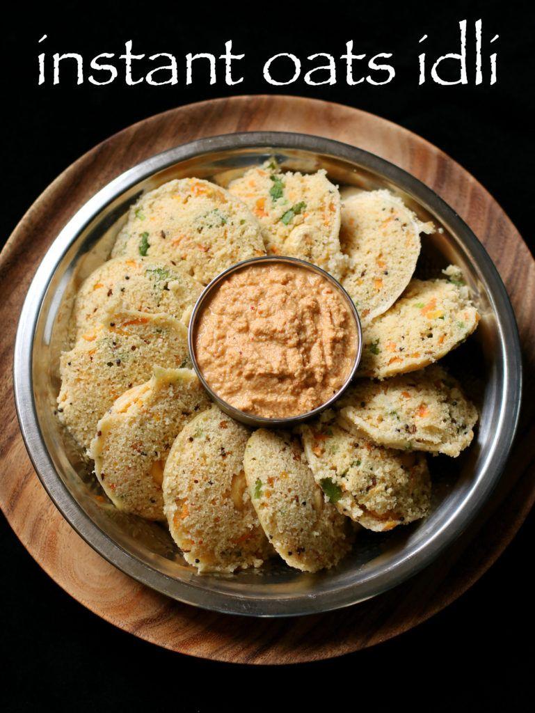 Oats Idli Recipe Instant Oats Idli Steamed Oatmeal Idli
