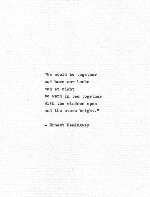 "Ernest Hemingway Letterpress Quote ""We would be together..."" Romance Print Hand…"