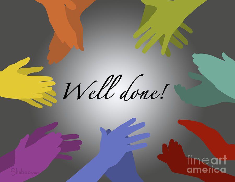 well done - Buscar con Google Congrats \/ Felicidades Pinterest - job well done