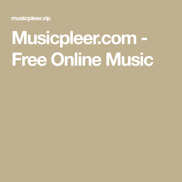 Musicpleer com - Free Online Music | musicpleer in 2019