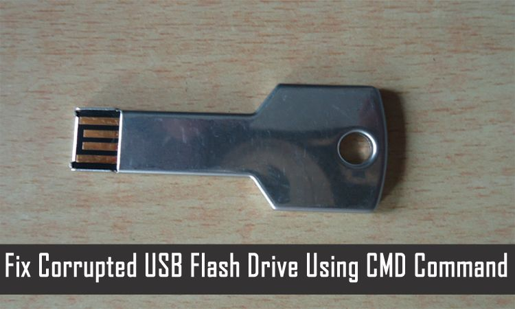 How to repair corrupted flash drive using command prompt