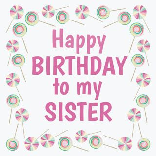 Best Happy Birthday Wishes With Quotes For My Big Sister Http Happy Birthday Wishes To Big