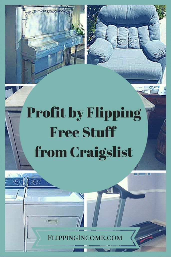 make money with free stuff from craigslist