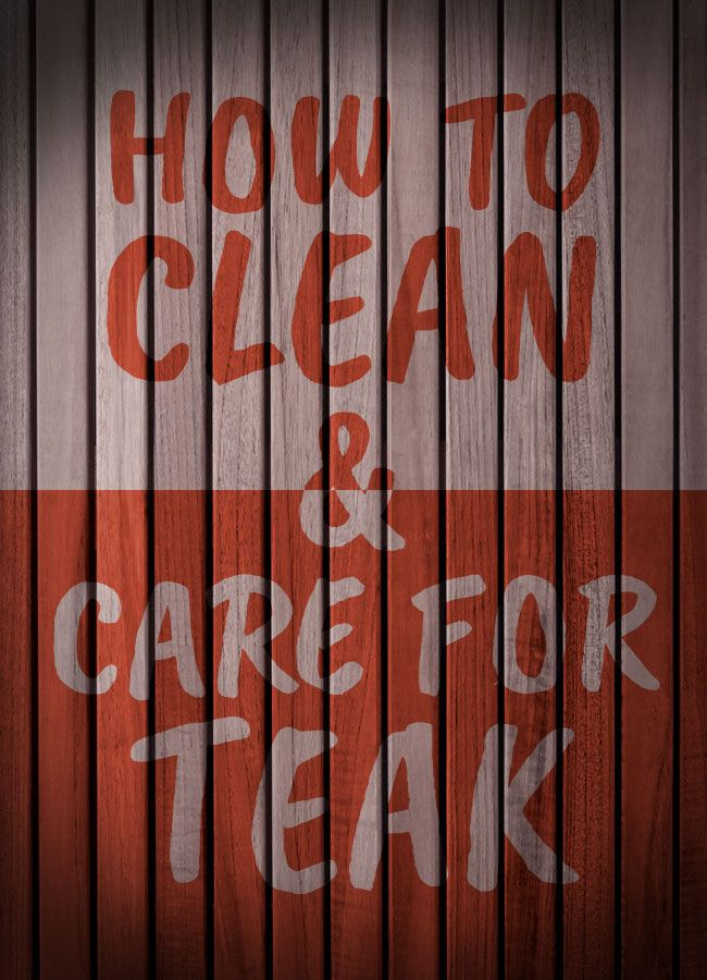 How To Clean Care For Teak Teak Showers And Benches