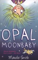 Check out the Opal Moonbaby series by our Author of the Month, Maudie Smith.