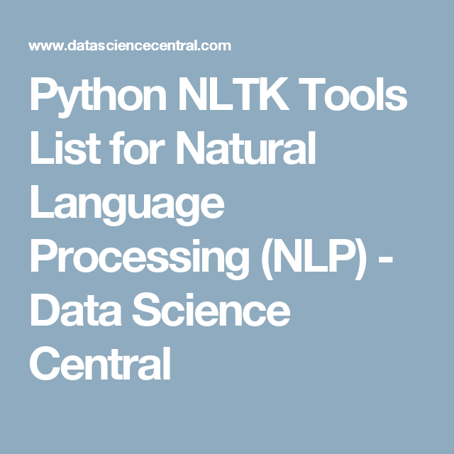Python NLTK Tools List for Natural Language Processing (NLP