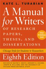 A Manual For Writer Of Research Paper These And Dissertation Eighth Edition Thesis Term Dissertations