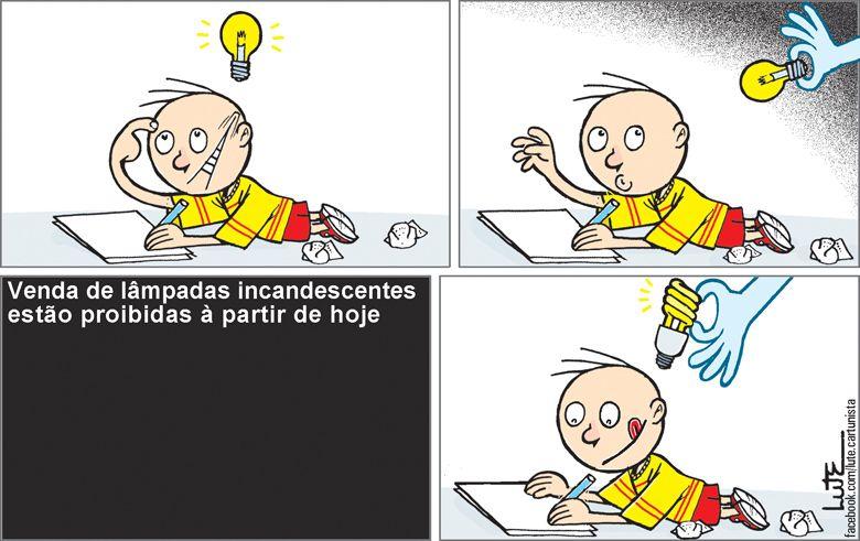 Charge do Lute sobre a proibição das lâmpadas incandescentes (01/07/2016). #Lampada #Incandescente #Luz #HojeEmDia