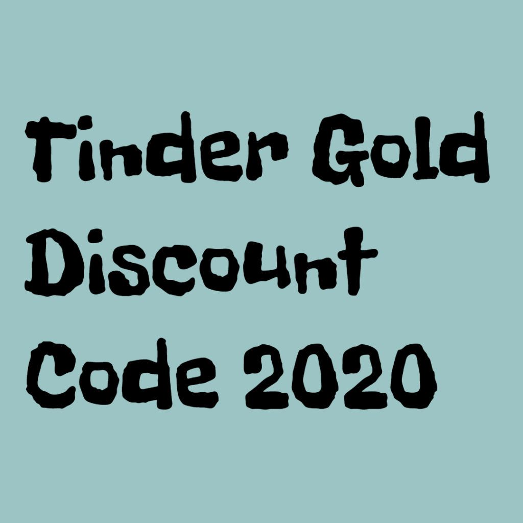 100 Working Top New Tinder Gold Promo Code W 99 Off Code 2020 In 2020 Promo Codes Coding Tinder
