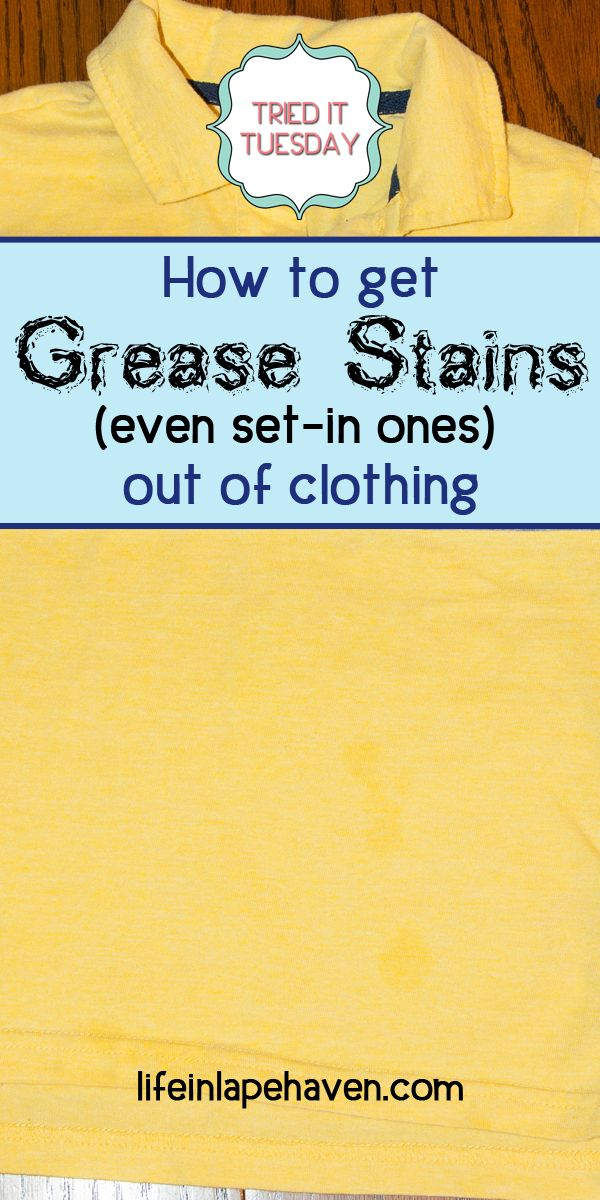 How To Get Grease Stains Even Set In Ones Out Of Clothing Grease Stains Cleaning Hacks Laundry Stains