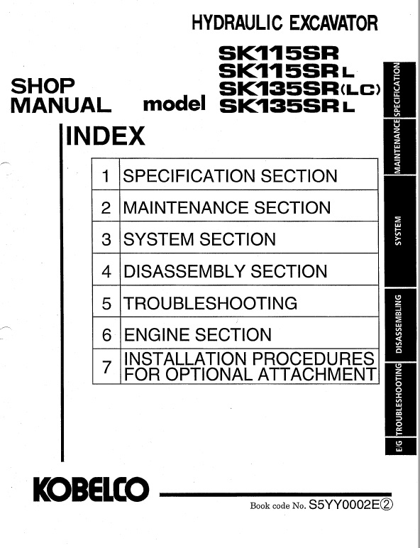 Kobelco SK115SR and SK135SR Excavator Service Manual ... on kaeser wiring diagrams, ingersoll rand wiring diagrams, volkswagen wiring diagrams, cat wiring diagrams, kubota wiring diagrams, jlg wiring diagrams, terex wiring diagrams, lull wiring diagrams, mustang wiring diagrams, hyundai wiring diagrams, new holland wiring diagrams, mitsubishi wiring diagrams, kenworth wiring diagrams, international wiring diagrams, thomas wiring diagrams, champion wiring diagrams, lincoln wiring diagrams, chrysler wiring diagrams, link belt wiring diagrams, chevrolet wiring diagrams,