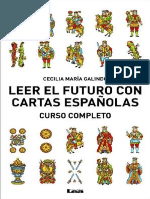 Manual Basico De Aprendizaje De Lectura De La Baraja Española Felicidad Y Autoayuda Amor En 2020 Lectura De Cartas Españolas Cartas Españolas Baraja Española Tarot
