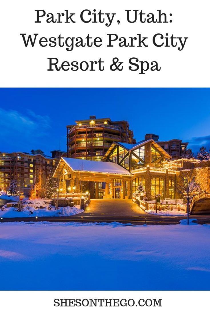 Park City Utah Westgate Park City Resort Spa With Images