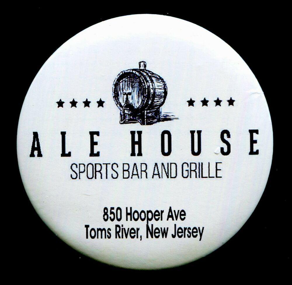 "ALE HOUSE Sports Bar & Grill Toms River NJ 3"" PIN BACK"