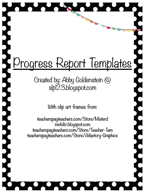 Schoolhouse Talk Freebie Progress Report Templates  Slp