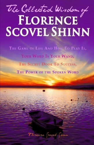 Florence Scovel Shinn The Collection The Game of Life