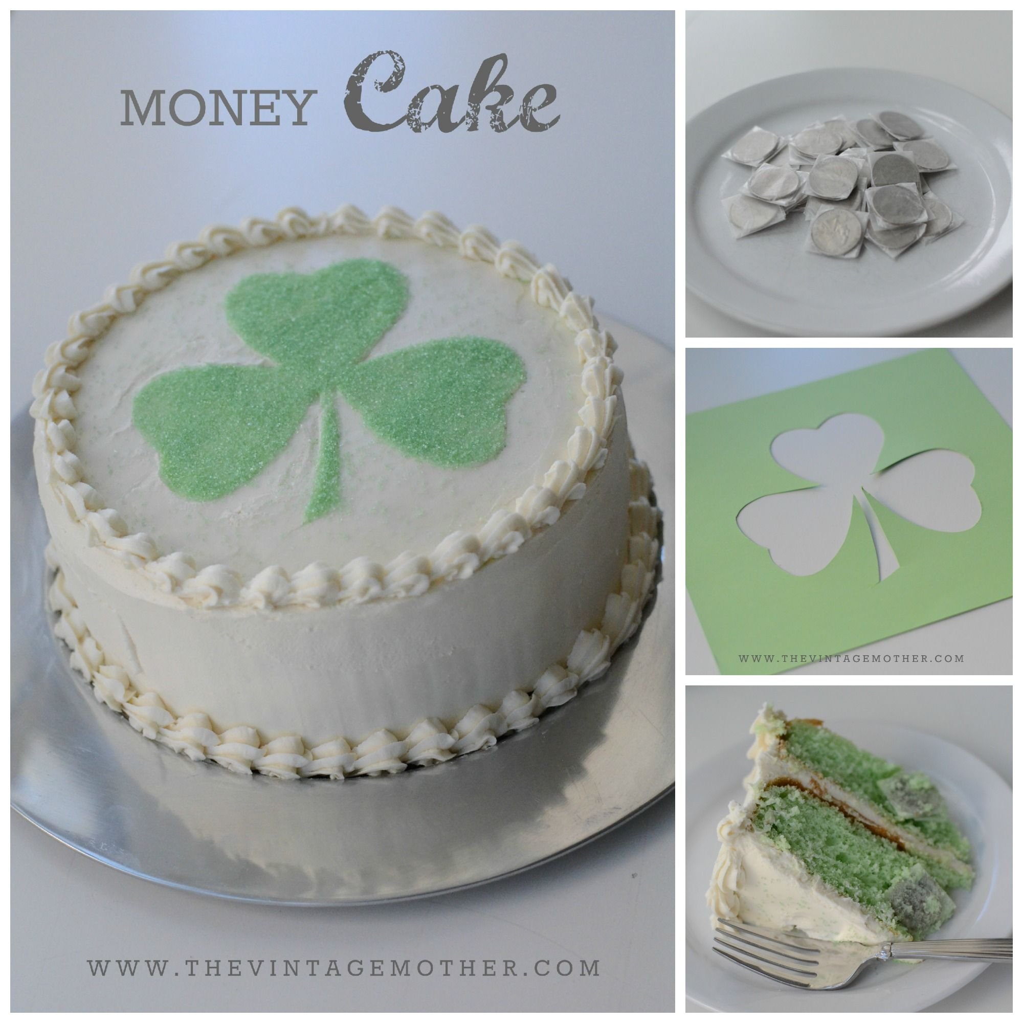 Money Cake From Thevintagemother Love This Fun Idea For St