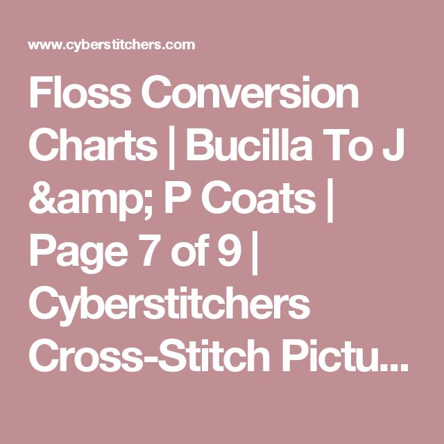 Floss Conversion Charts Bucilla To J P Coats Page 7 Of 9