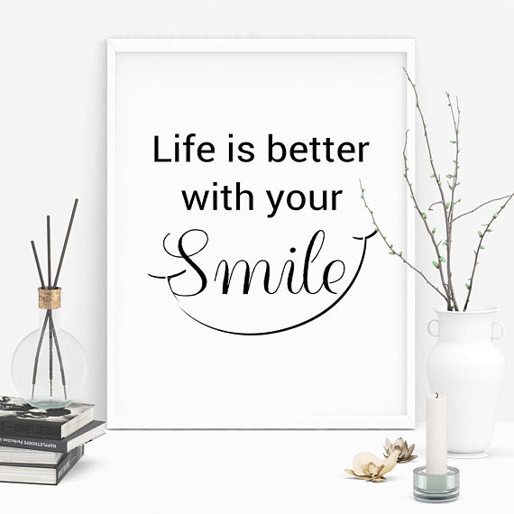 Smile Quotes Digital Download Smile Printable Wall Art Decor Etsy Smile Quotes Inspirational Quotes Dental Quotes