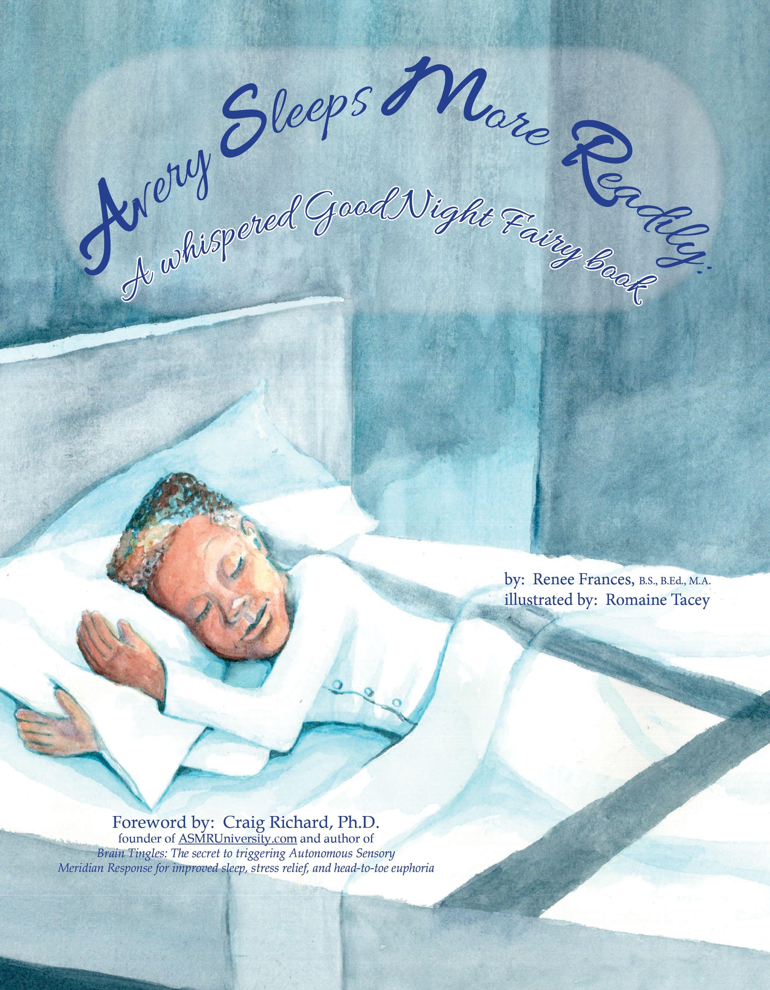Avery Sleeps More Readily A Whispered Good Night Fairy