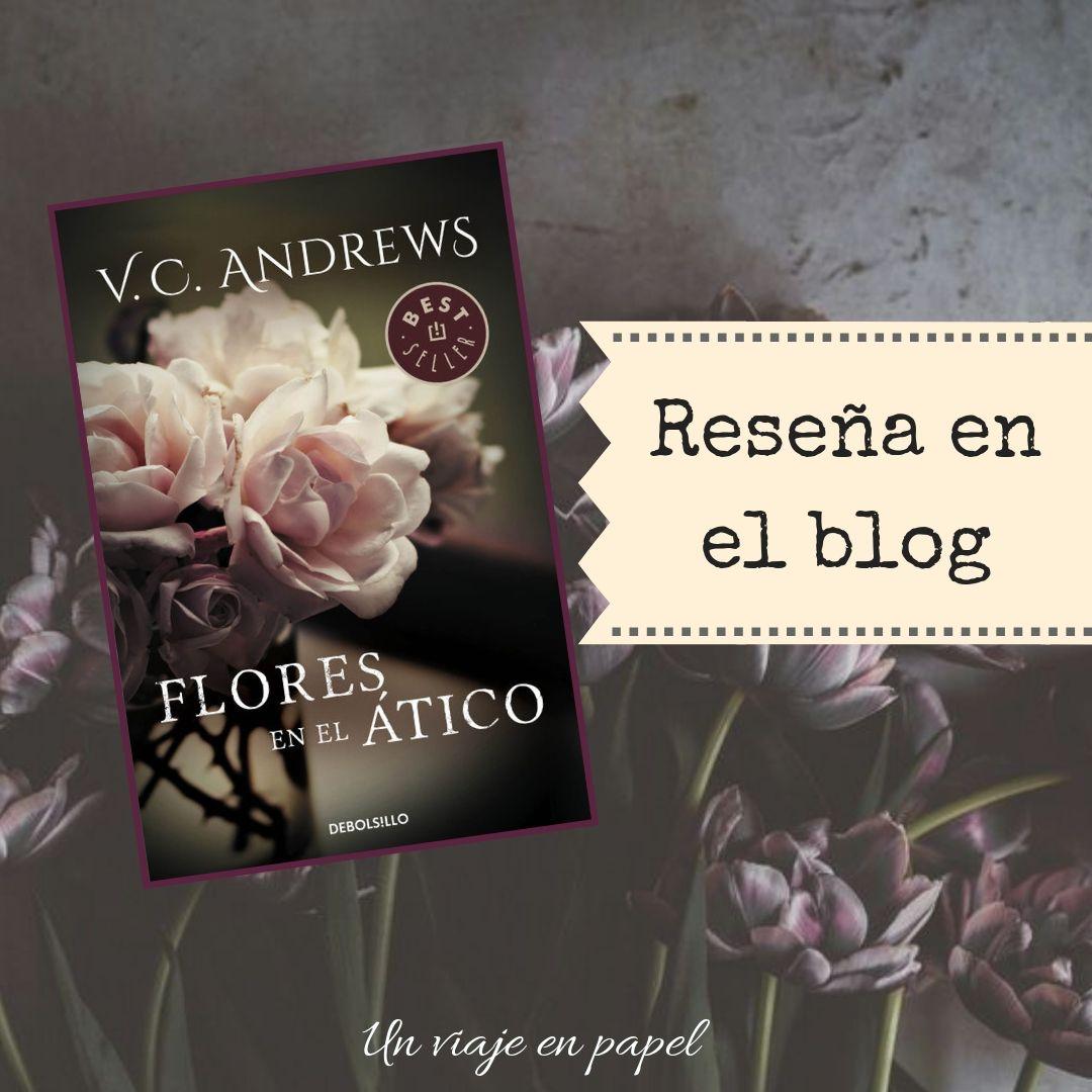 Resena Flores En El Atico V C Andrews Flores En El Atico Aticos Flores