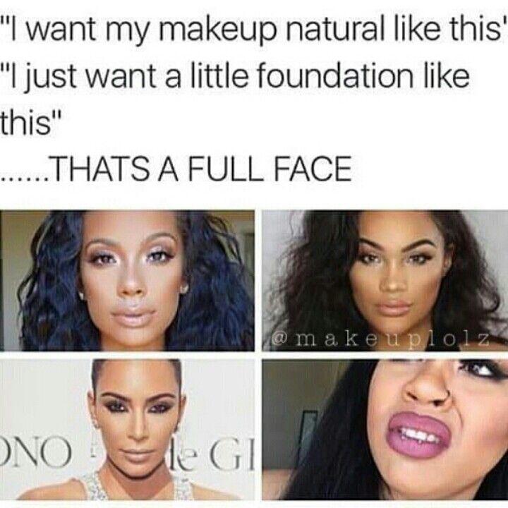 Love This Clientsbelike No Shade Just Fun I Love You Guys Makeup Humor Makeup Memes Natural Makeup
