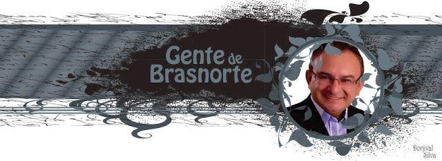 Gente de Brasnorte: Dorjival Silva lança blog para registrar fatos mar...
