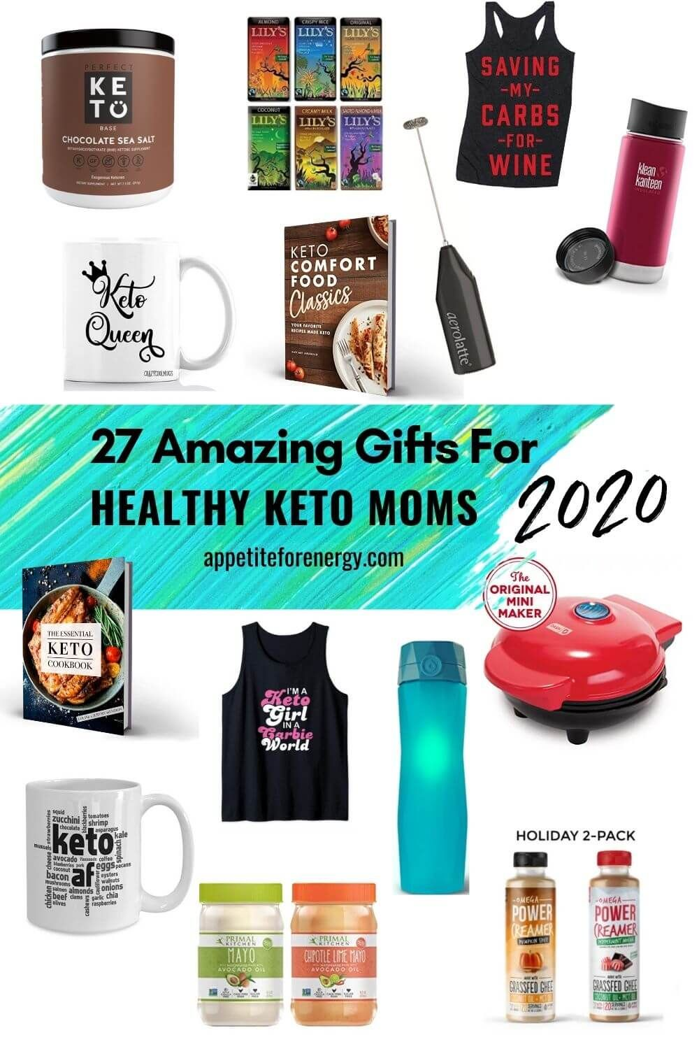 27 Amazing Keto Gifts For Healthy Moms 2020 Appetite For Energy In 2020 Keto Holiday Keto Recipe Book Keto