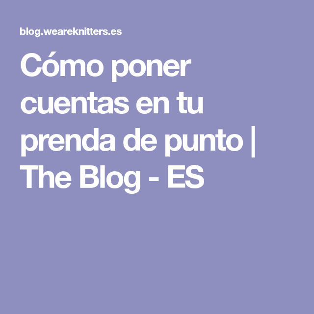 Cómo poner cuentas en tu prenda de punto   The Blog - ES