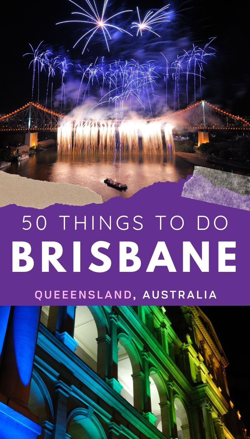 50 Incredible Things To Do In Brisbane in 2020 Things to