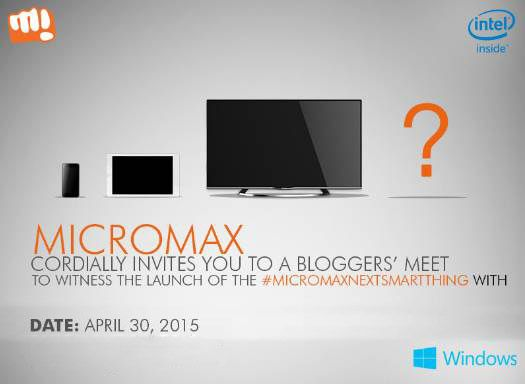 """#Micromax is announcing its """"Next Smart Thing"""" running Windows on April 30th  - #MicromaxNextSmartThing"""
