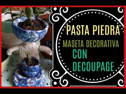 PASTA PIEDRA   TÉCNICA  DE PASTA PIEDRA Y DECOUPAGE