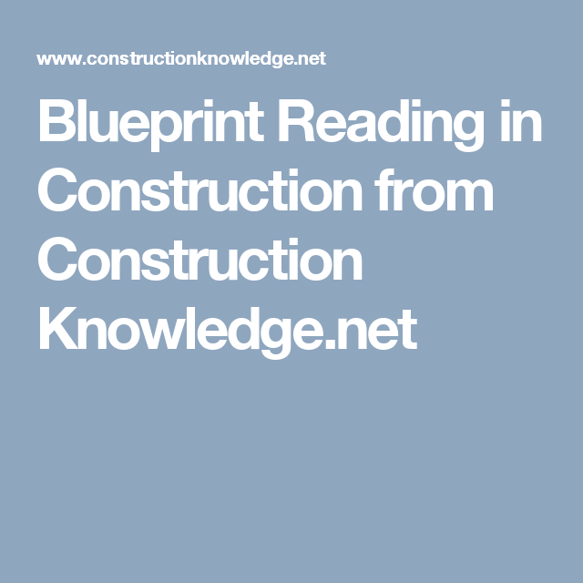 Blueprint reading in construction from construction knowledge blueprint reading in construction from construction knowledge malvernweather Gallery