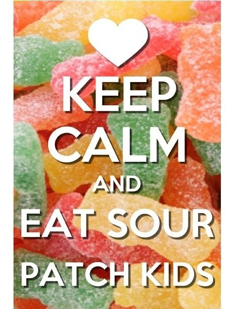 Who Doesn T Like Sour Paches Keep Calm Wallpaper Sour Patch