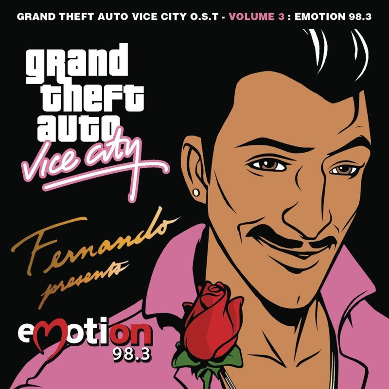 Grand Theft Auto Vice City O S T Volume 3 Emotion 98 3 By Original Motion Picture Soundtrack Grand Theft Auto City O Gta