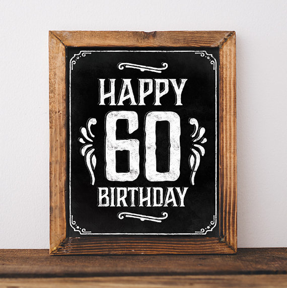 Birthday Sign Printable 60th Birthday Party Decorations 60th Etsy Birthday Sign 50th Birthday Centerpieces 50th Birthday Party Decorations