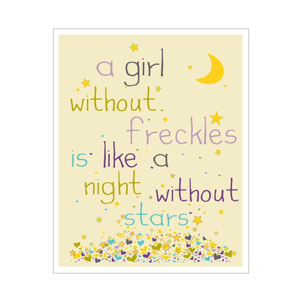 Children\'s Wall Art / Nursery Decor A Girl Without Freckles Is Like ...