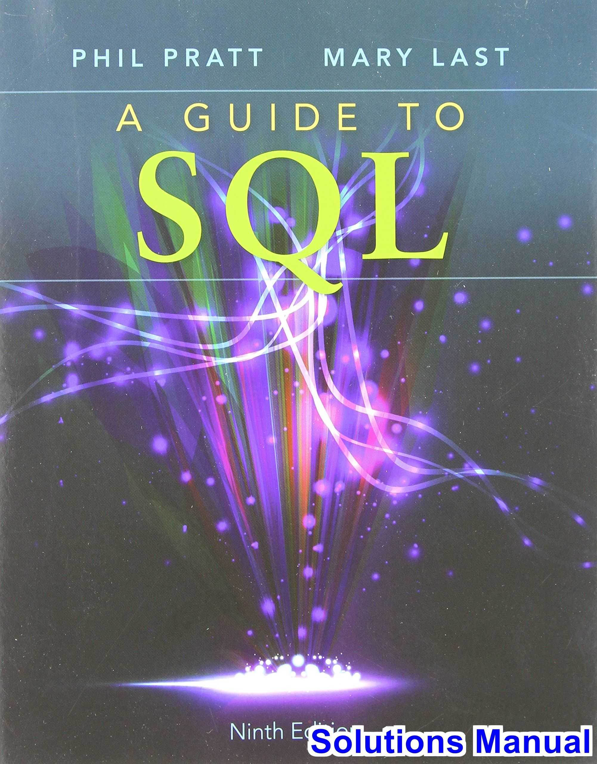 Guide to sql 9th edition pratt solutions manual test bank guide to sql 9th edition pratt solutions manual test bank solutions manual exam bank quiz bank answer key for textbook download instantly fandeluxe Choice Image
