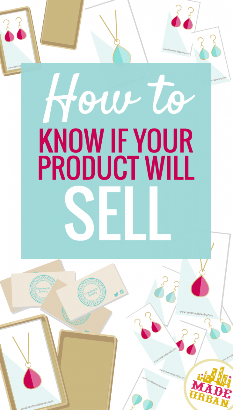 HOW TO KNOW IF YOUR HANDMADE PRODUCTS WILL SELL #craftstosell