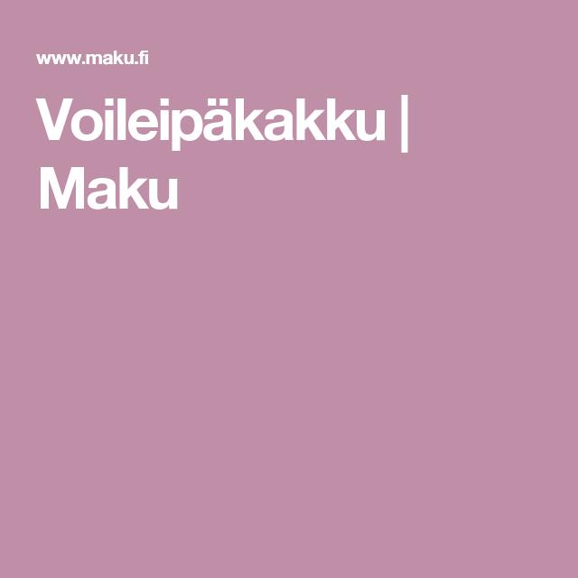 Voileipäkakku | Maku