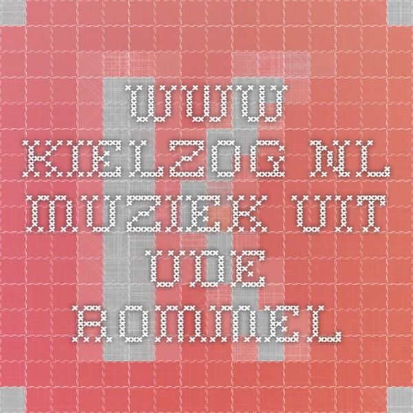 www.kielzog.nl muziek uit ude rommel