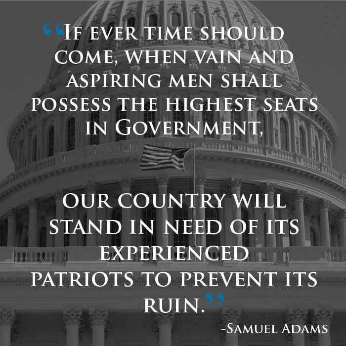 """Samuel Adams Quotes: """"If Ever A Time Should Come, When Vain And Aspiring Men"""