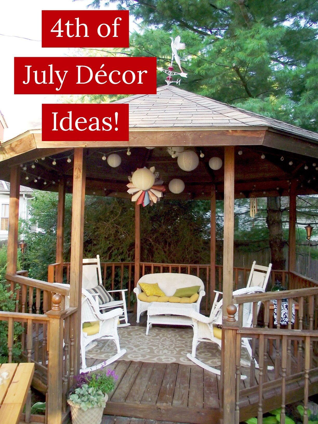 10 Fabulous 4th Of July Decor Ideas Gazebo Decorations