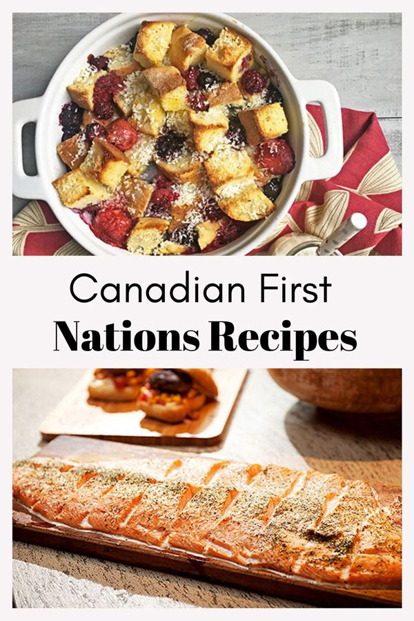 12 Canadian First Nations Recipes to Make for National