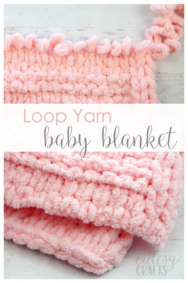 How to Make a Loop Yarn Baby Blanket - Cutesy Crafts