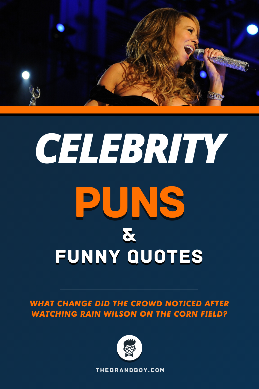 51 Best Celebrity Puns And Funny Quotes Thebrandboy Com Celebrity Puns Funny Quotes Puns