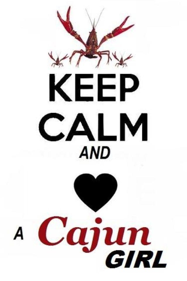 Cajun Sayings | Cajun girl(: | Quotes | Cajun | Louisiana, Cajun