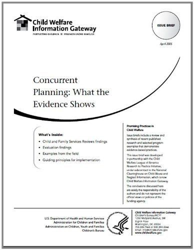 Concurrent Planning: What the Evidence Shows by Child Welfare Information Gateway. $1.77. 19 pages
